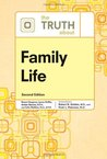 The Truth About Family Life