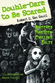 double-dare-to-be-scared-another-thirteen-chilling-tales-dare-to-be-scared