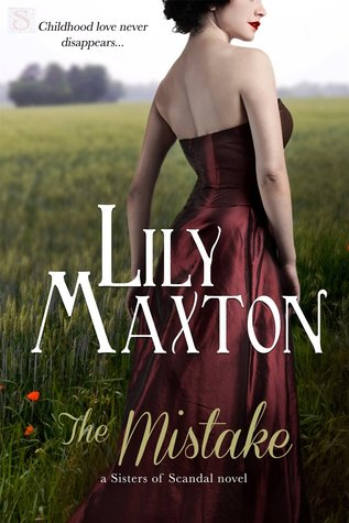 The Mistake (Sisters of Scandal, #4)