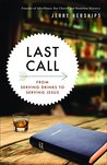 Last Call: From Serving Drinks to Serving Jesus