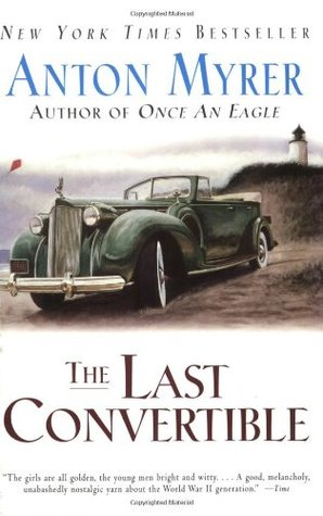 The Last Convertible by Anton Myrer