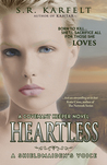 Heartless A Shieldmaiden's Voice