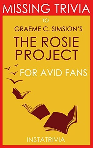 The Rosie Project: A Novel by Graeme Simsion