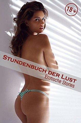 Stundenbuch der Lust: Erotische Stories