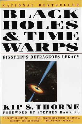 Black Holes & Time Warps by Kip S. Thorne