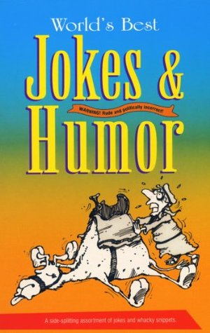 World's Best Jokes And Humor