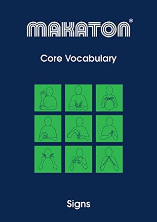 Core Vocabulary Signs By Margaret Walker