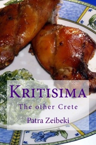 Kritisima English: The other Crete / Inspired Recipes from Cretan cuisine