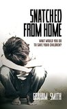 Snatched From Home: What Would You Do To Save Your Children? (DI Harry Evans #1)