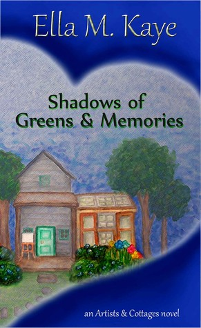 Shadows of Greens & Memories