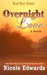 Overnight Love (Dead Heat Ranch #1.5)