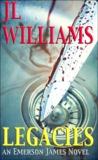Legacies (Emerson James Novel - Book 1)