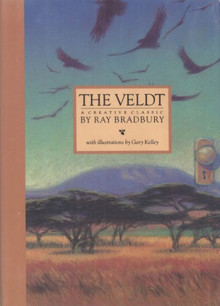 the veldt by ray bradbury 120555