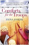 Comforts For The Troops: A novel inspired by women workers at Cadbury during World War One
