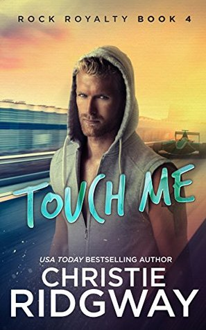 Touch Me by Christie Ridgway