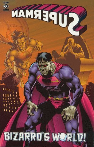 Superman: Bizarro's World