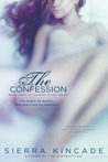 The Confession (The Body Works Trilogy, #3)