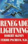Renegade Lightning: A Novel