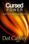 Cursed Power (The Trilogy of Power #2)