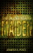 The Silent Years: Maiden