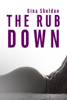The Rub Down (The Rub Down, #1)