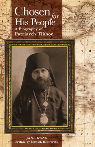Chosen for His People: A Biography of Patriarch Ti...