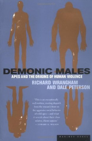 Demonic Males by Richard W. Wrangham