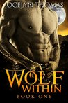 Wolf Within, Book One