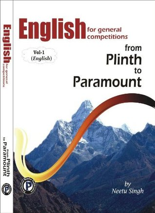From Plinth to Paramount by Neetu Singh - English (First Edition, English 2014)