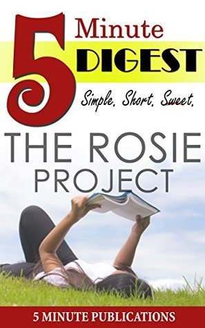 The Rosie Project: 5 Minute Digest: Book review & analysis