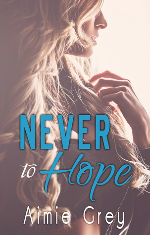 Never to Hope