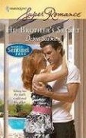 His Brother's Secret (Spotlight on Sentinel Pass, #2)