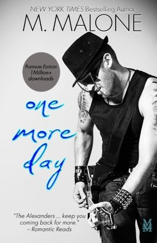 One More Day The Alexanders 1 By M Malone