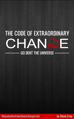 The Code of Extraordinary Change