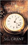 The Traveller's Watch (The War Through Time Book 1)