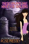 These Haunts are Made for Walking (Haunted Tour Guide Mystery, #1)