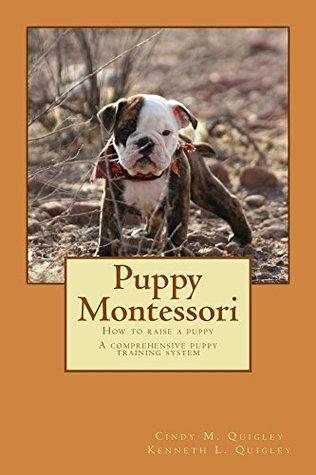 Puppy Montessori: How to Raise a Puppy