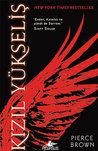 Kızıl Yükseliş by Pierce Brown