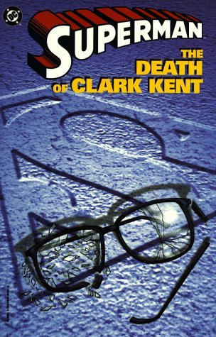 Superman: The Death of Clark Kent