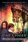 Time Chaser (The Time Runners, #1)