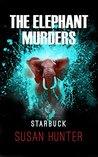 Elephant Murders | Starbuck