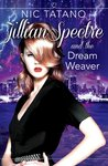 Jillian Spectre & The Dream Weaver (Jillian Spectre #2)