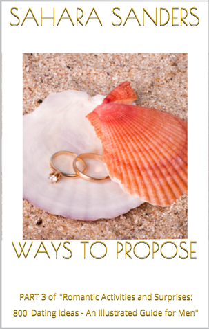 Ways to Propose: Part 3 of
