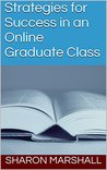 Strategies for Success in an Online Graduate Class
