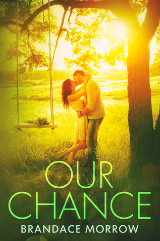 Our Chance (Los Rancheros, #4)