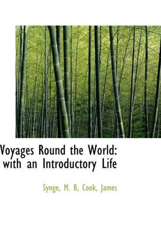 Voyages Round the World: with an Introductory Life