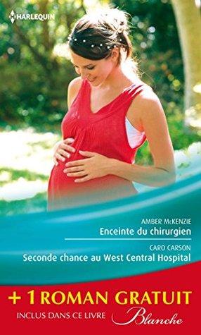 enceinte-du-chirurgien-seconde-chance-au-west-central-hospital-le-pass-secret-du-dr-lawson-promotion-blanche