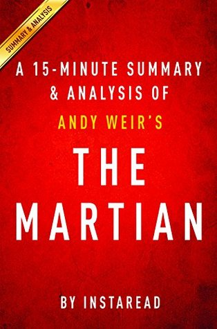 The Martian by Andy Weir | A 15-minute Summary & Analysis