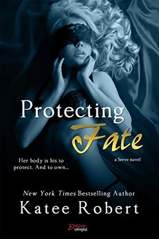 Protecting Fate by Katee Robert