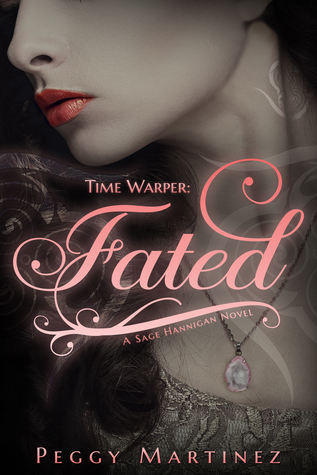 Time Warper: Fated (A Sage Hannigan Novel #1)